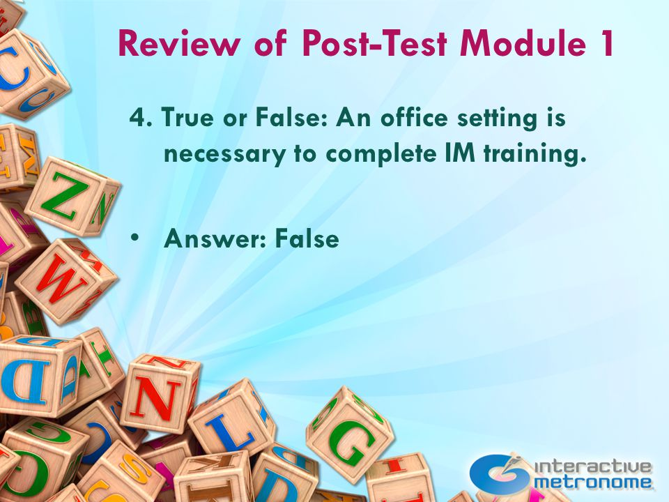 Review of Post-Test Module 1 4.