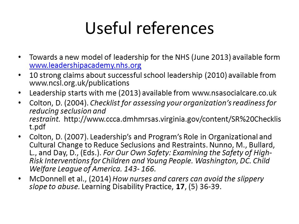 Useful references Towards a new model of leadership for the NHS (June 2013) available form www.leadershipacademy.nhs.org www.leadershipacademy.nhs.org
