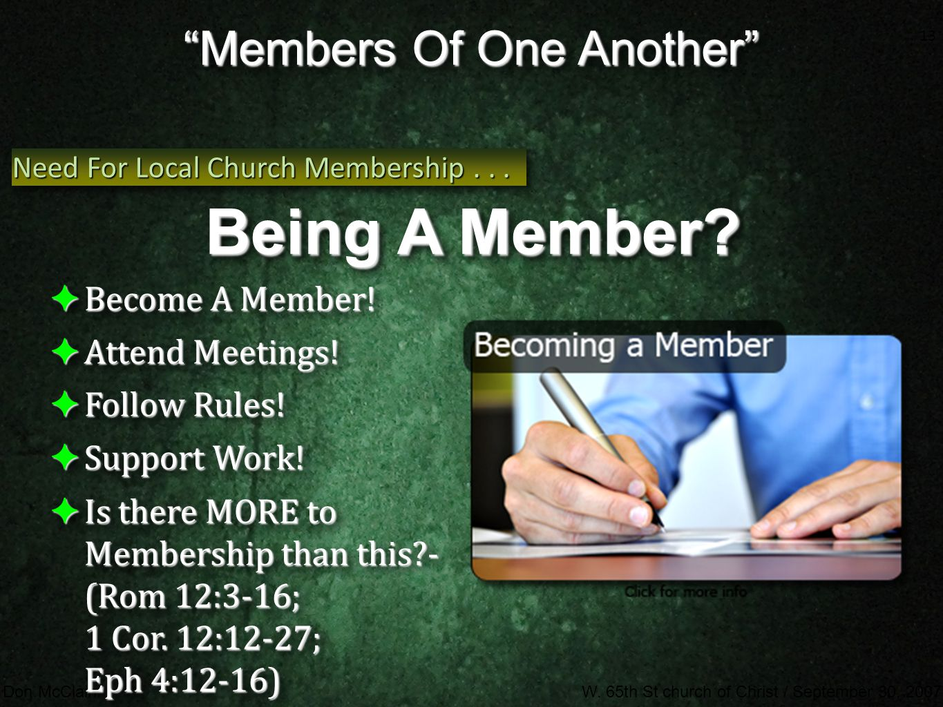 13 Don McClainW. 65th St church of Christ / September 30, 2007 13 ✦ Become A Member.