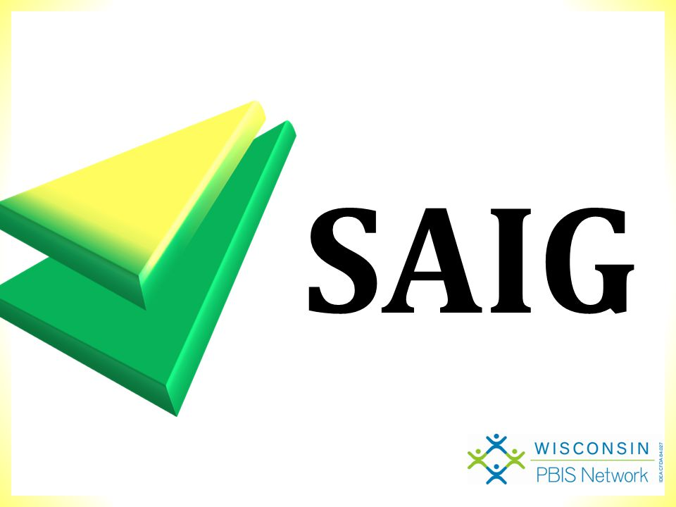 Simple Selected Interventions SAIG CICO Mentoring CICO Individual features BASIC Social/Academic Instruction Group