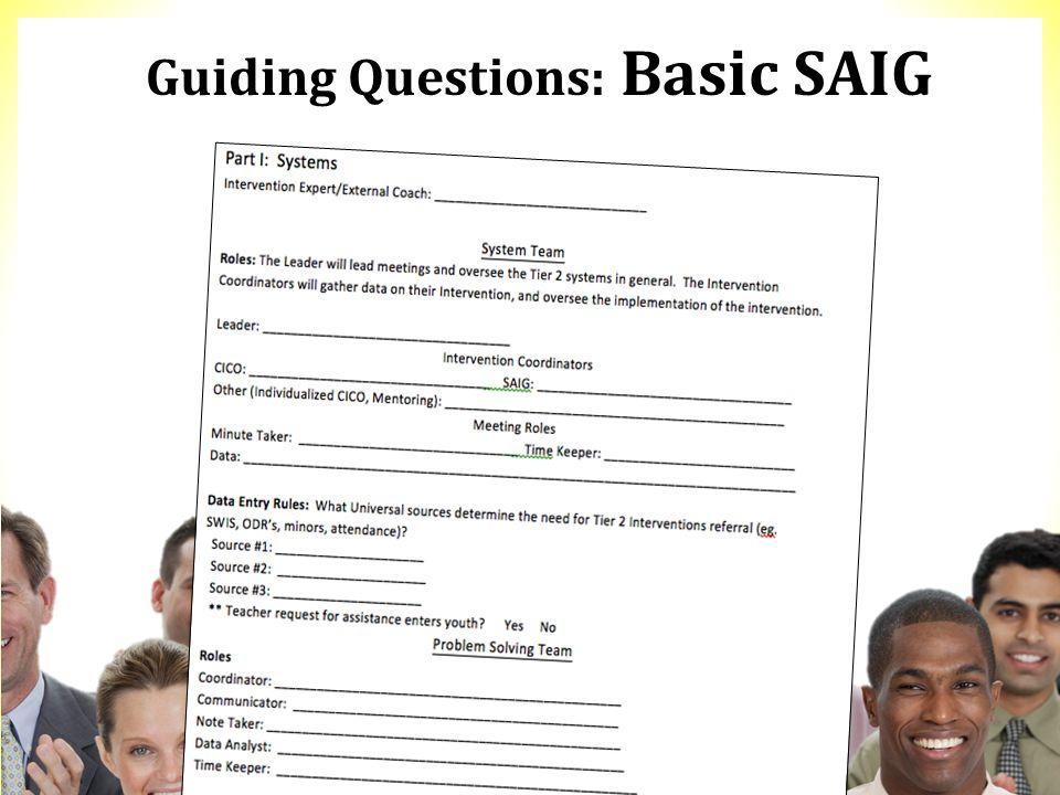 Guiding Questions: Basic SAIG