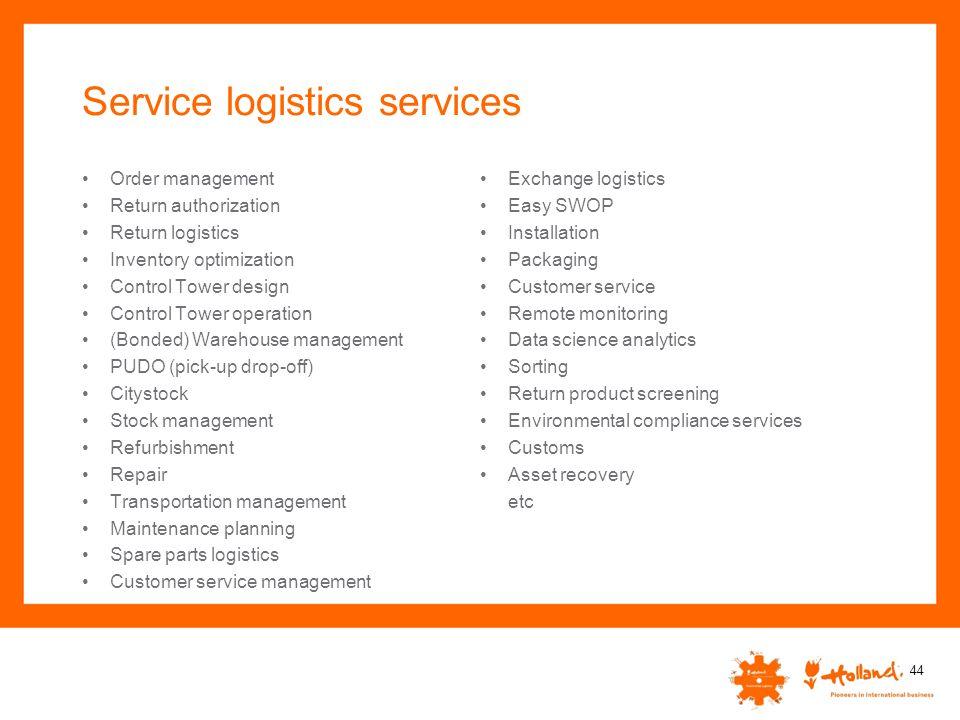 Service logistics services Order management Return authorization Return logistics Inventory optimization Control Tower design Control Tower operation