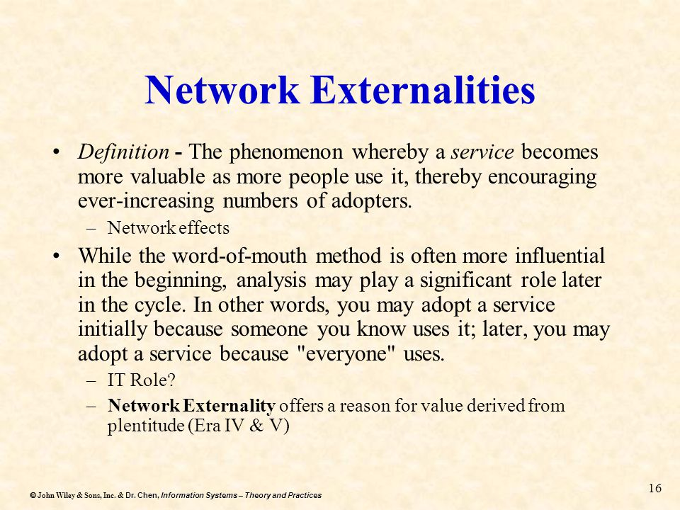 Dr. Chen, Information Systems – Theory and Practices  John Wiley & Sons, Inc. & Dr. Chen, Information Systems – Theory and Practices 16 Network Exte