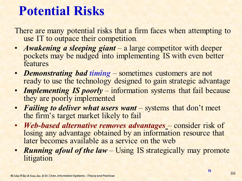 Dr. Chen, Information Systems – Theory and Practices  John Wiley & Sons, Inc. & Dr. Chen, Information Systems – Theory and Practices 66 Potential Ri