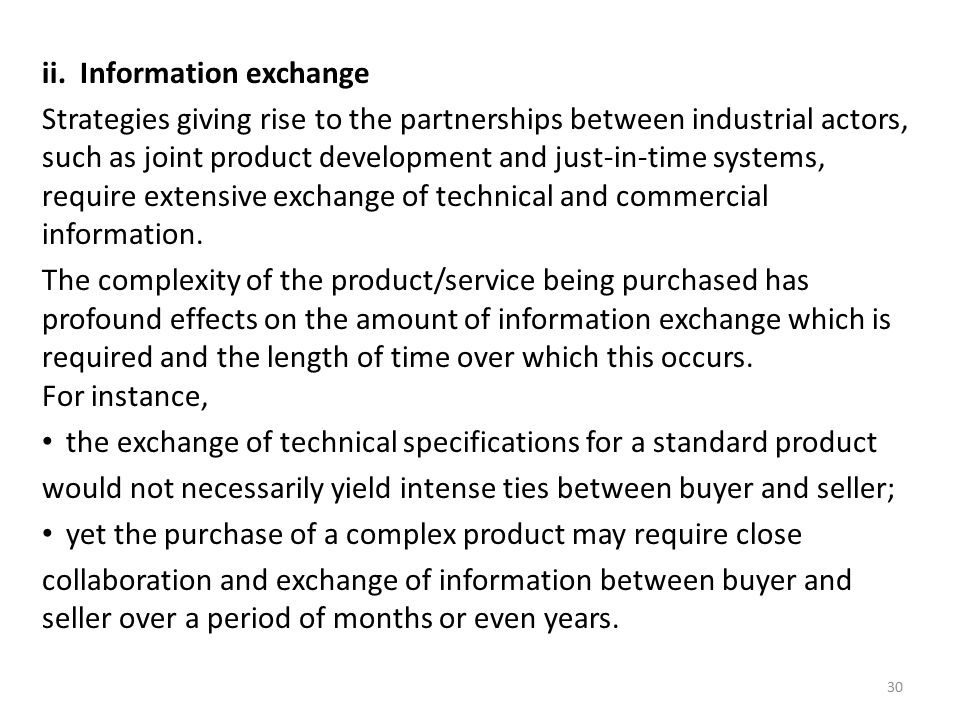 ii. Information exchange Strategies giving rise to the partnerships between industrial actors, such as joint product development and just-in-time syst