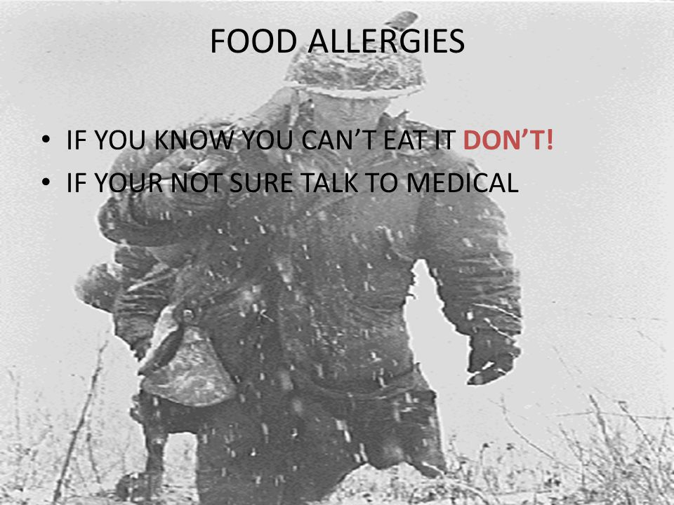 FOOD ALLERGIES IF YOU KNOW YOU CAN'T EAT IT DON'T! IF YOUR NOT SURE TALK TO MEDICAL