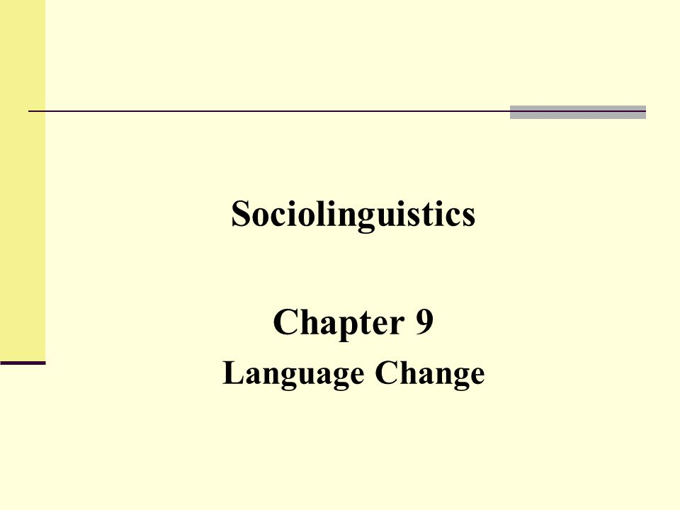 How do we study language change.