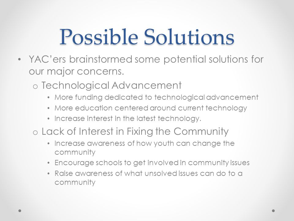Possible Solutions cont.