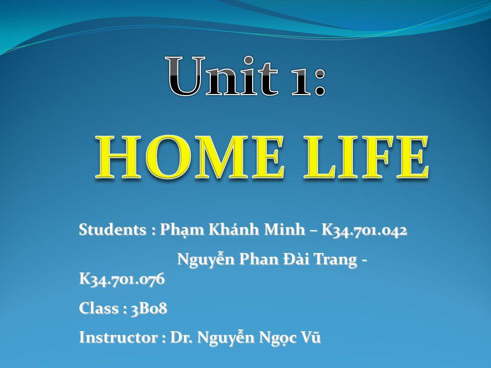 Students : Phạm Khánh Minh – K34.701.042 Nguyễn Phan Đài Trang - K34.701.076 Class : 3B08 Instructor : Dr.
