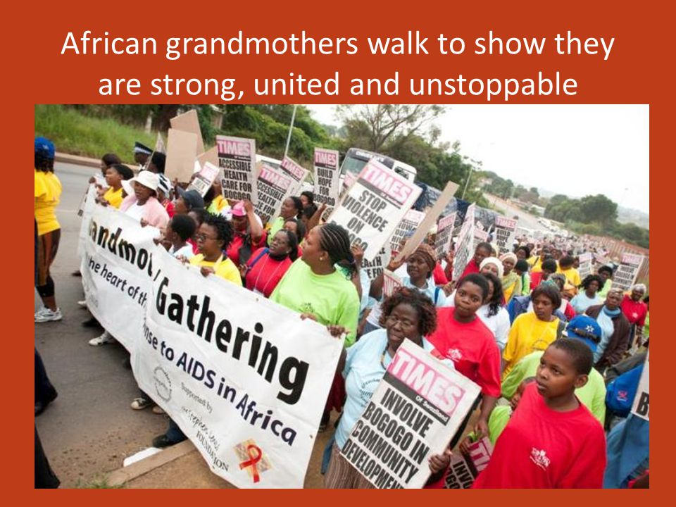 African grandmothers walk to show they are strong, united and unstoppable