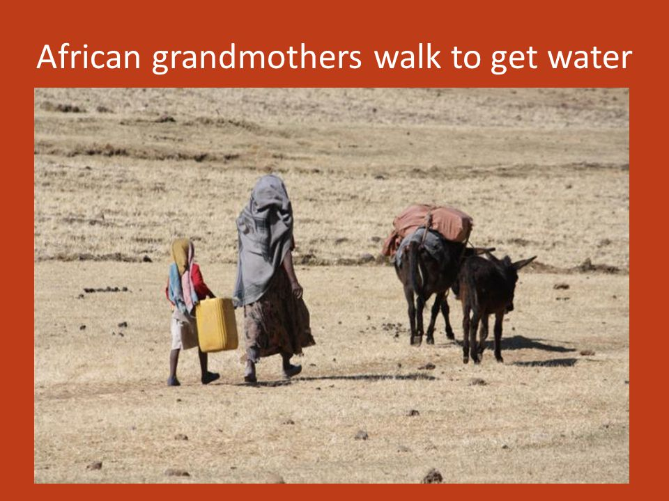 African grandmothers walk to get water
