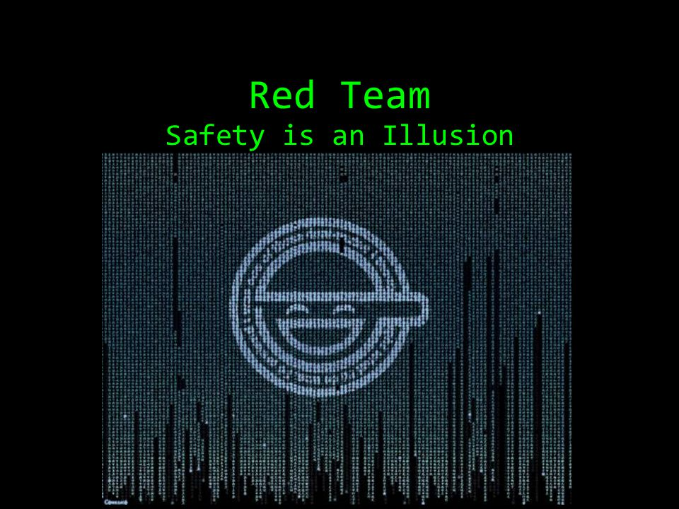 Red Team Safety is an Illusion