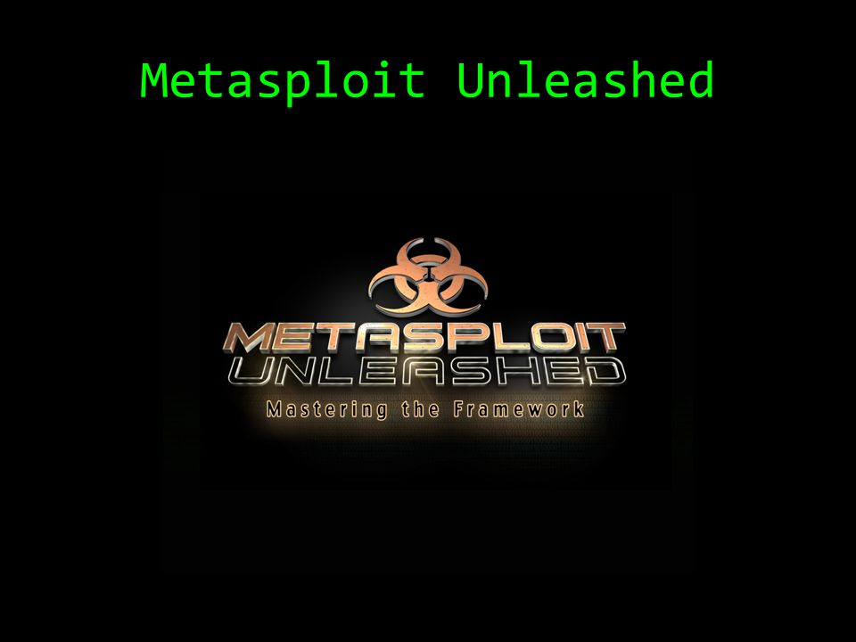 Metasploit Unleashed