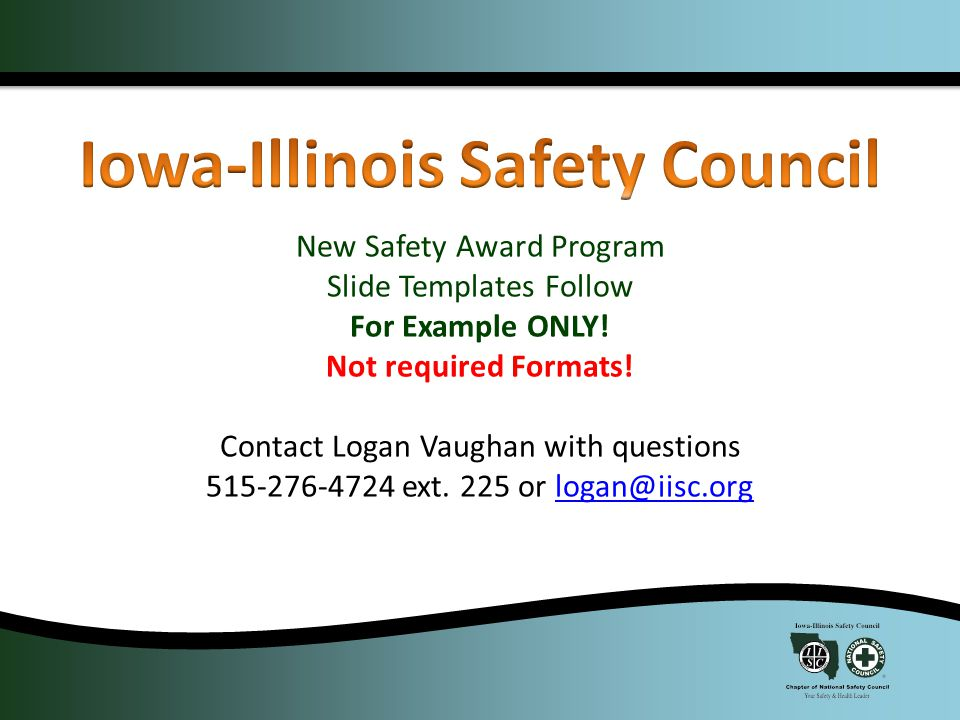 New Safety Award Program Slide Templates Follow For Example ONLY.