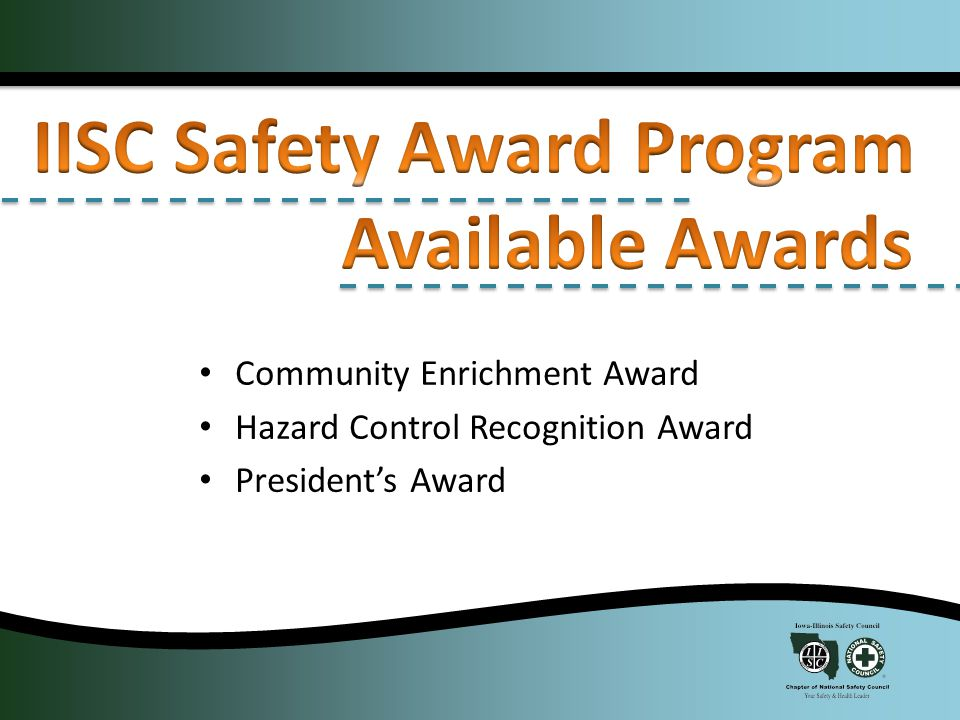 Recognizes 1 (one) member organization that has contributed significantly to their local community in areas of safety, health or environmental efforts.