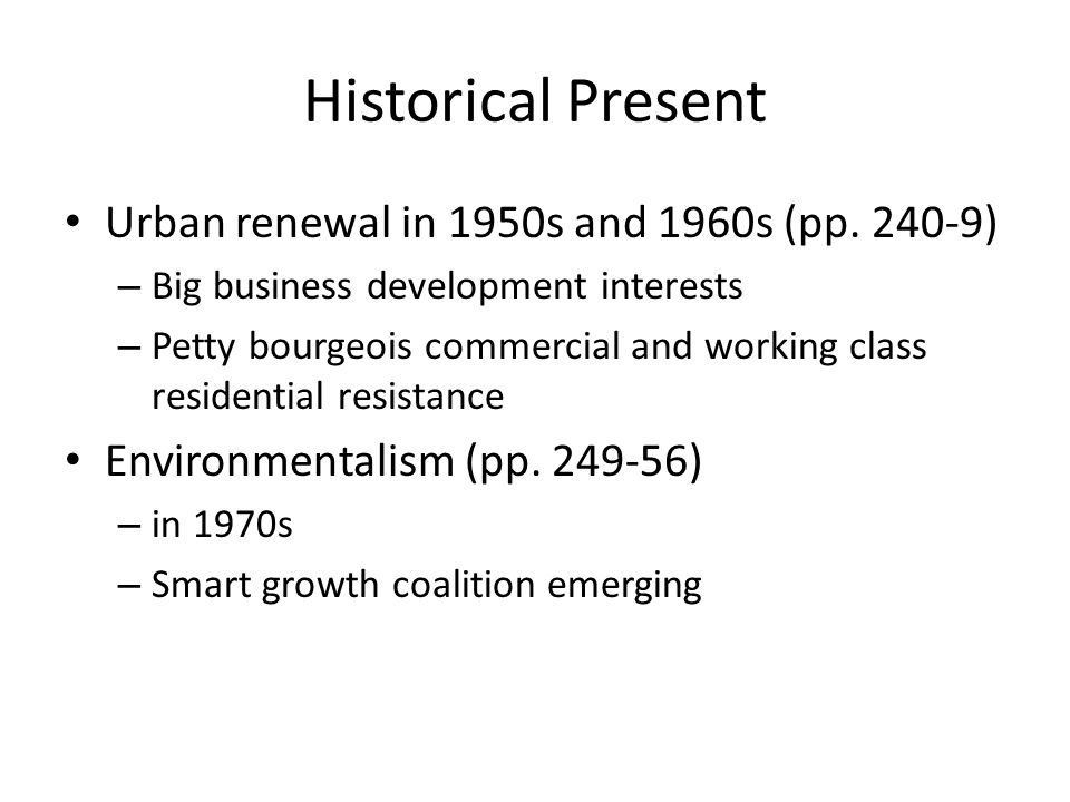 Historical Present Urban renewal in 1950s and 1960s (pp.