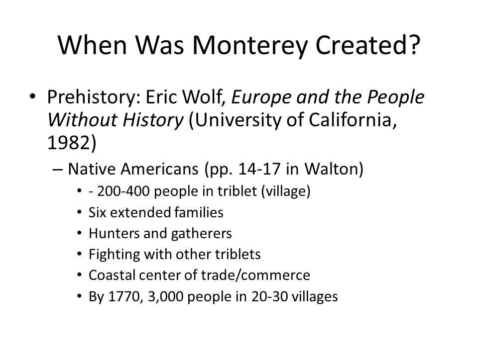 When Was Monterey Created.