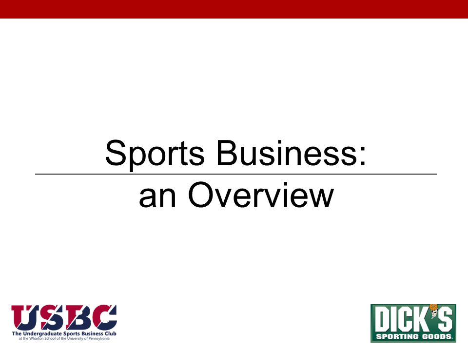 Sports Business: an Overview
