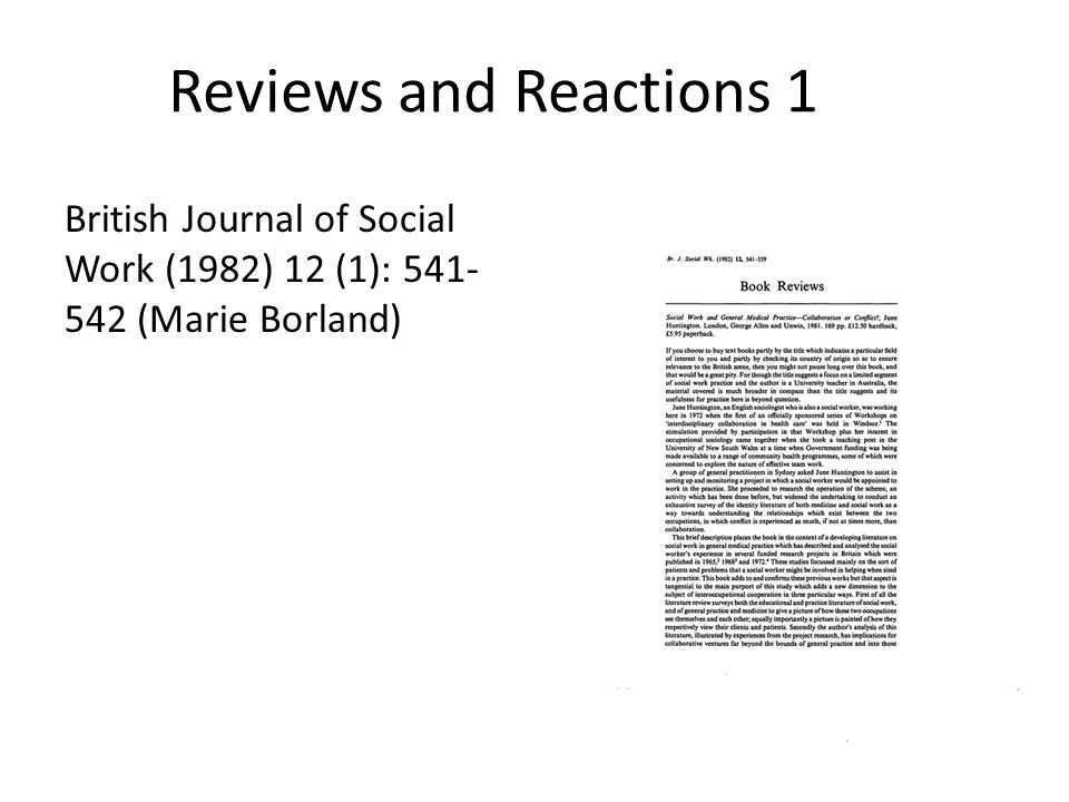 Reviews and Reactions 1 British Journal of Social Work (1982) 12 (1): 541- 542 (Marie Borland)