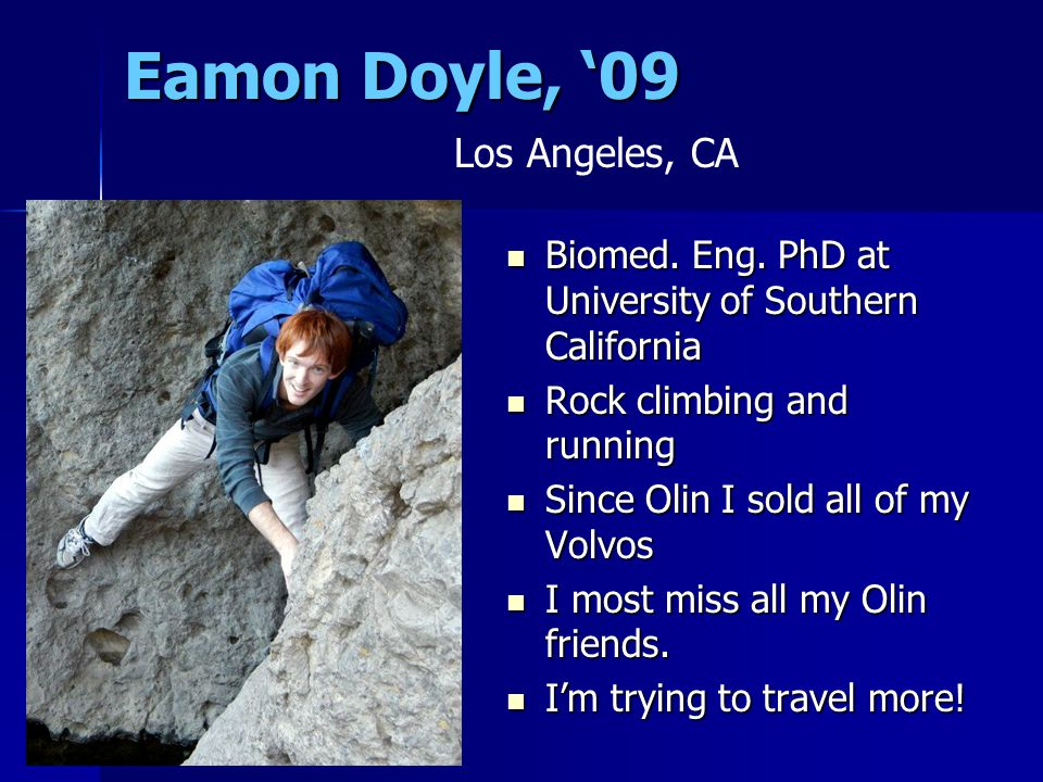 Eamon Doyle, '09 Biomed. Eng. PhD at University of Southern California Biomed.
