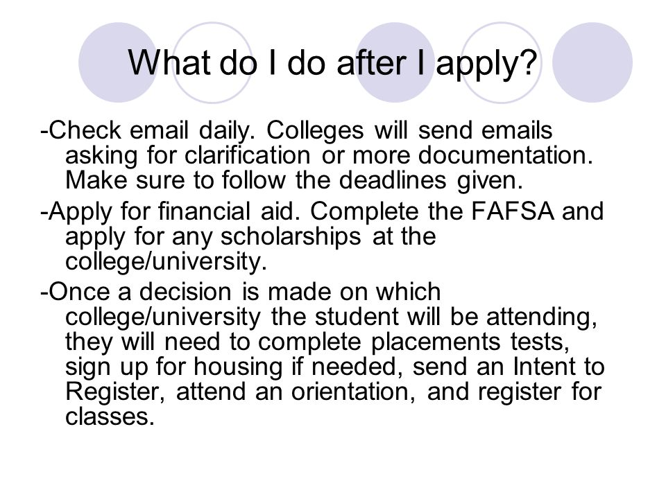 What do I do after I apply. -Check email daily.