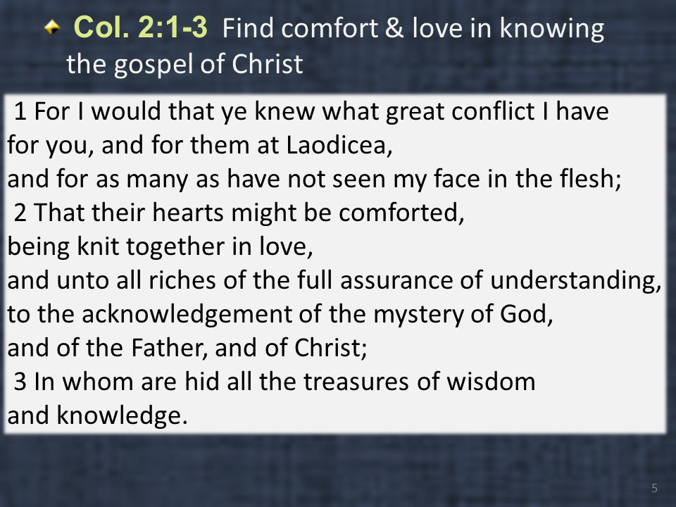 I.Col. 2:1-12 All Spiritual Treasures in Christ A.