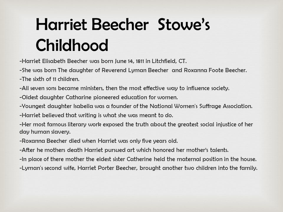 -Harriet Elisabeth Beecher was born June 14, 1811 in Litchfield, CT.