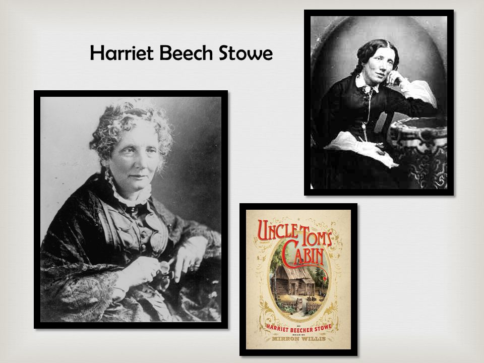 Harriet Beech Stowe