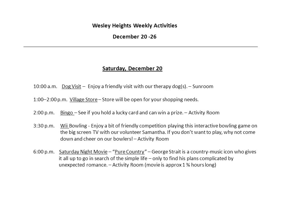 Wesley Heights Weekly Activities December 20 -26 Saturday, December 20 10:00 a.m.