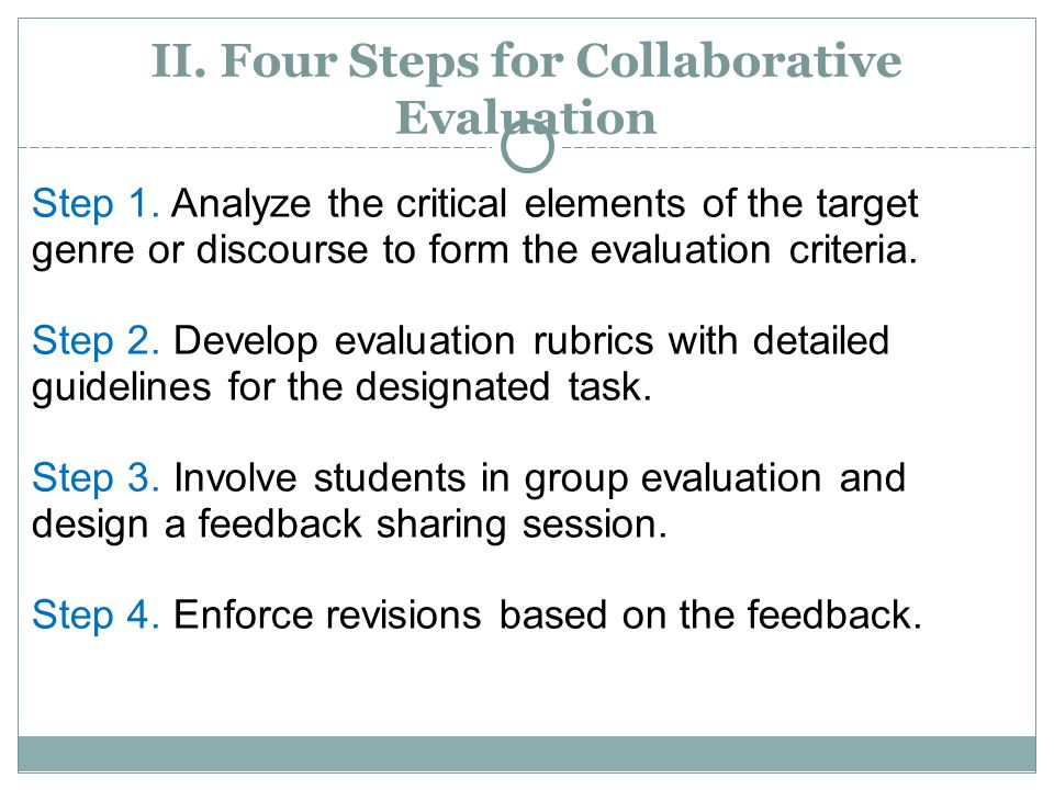II.Four Steps for Collaborative Evaluation Step 1.