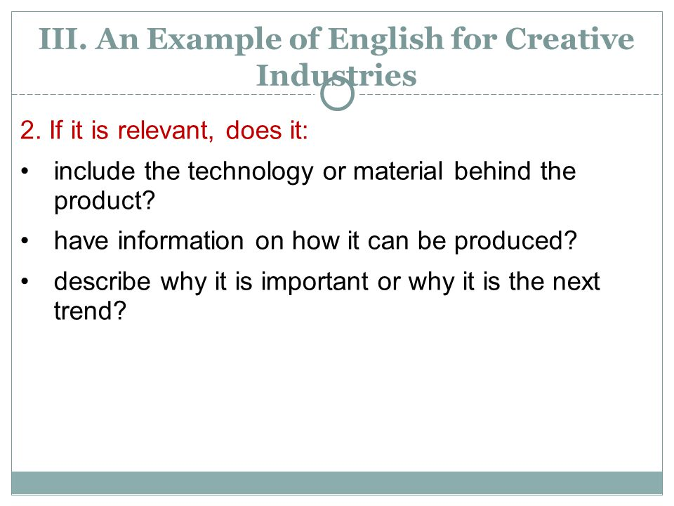 III.An Example of English for Creative Industries 2.
