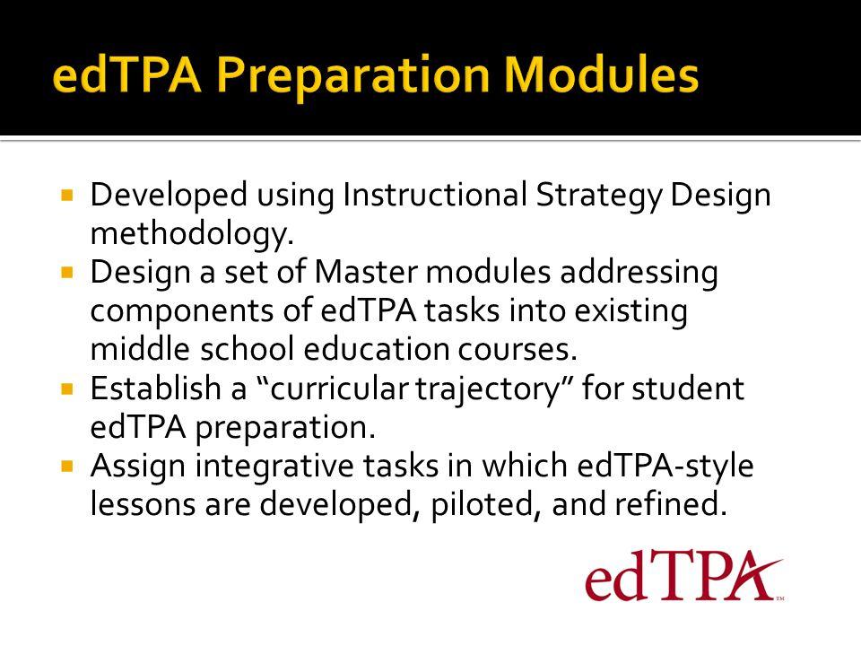  Developed using Instructional Strategy Design methodology.