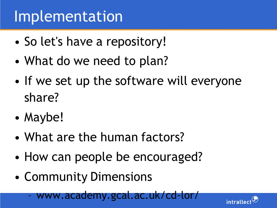Implementation So let s have a repository. What do we need to plan.
