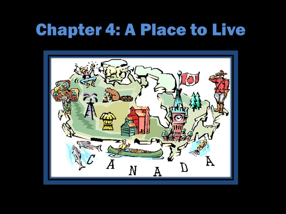 Chapter 4: A Place to Live