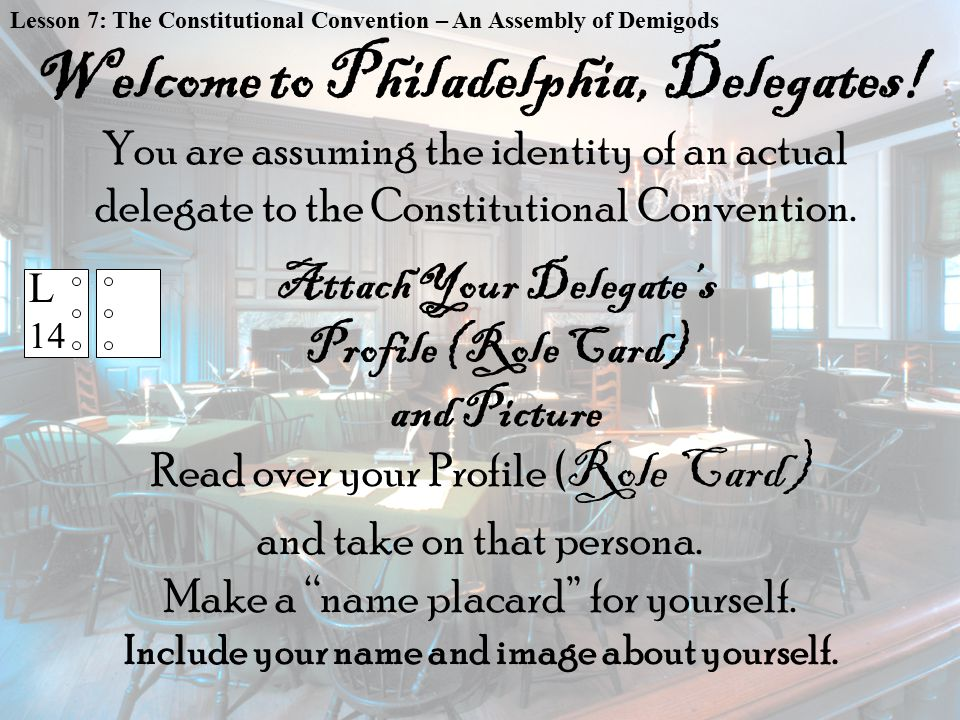 Welcome to Philadelphia, Delegates.