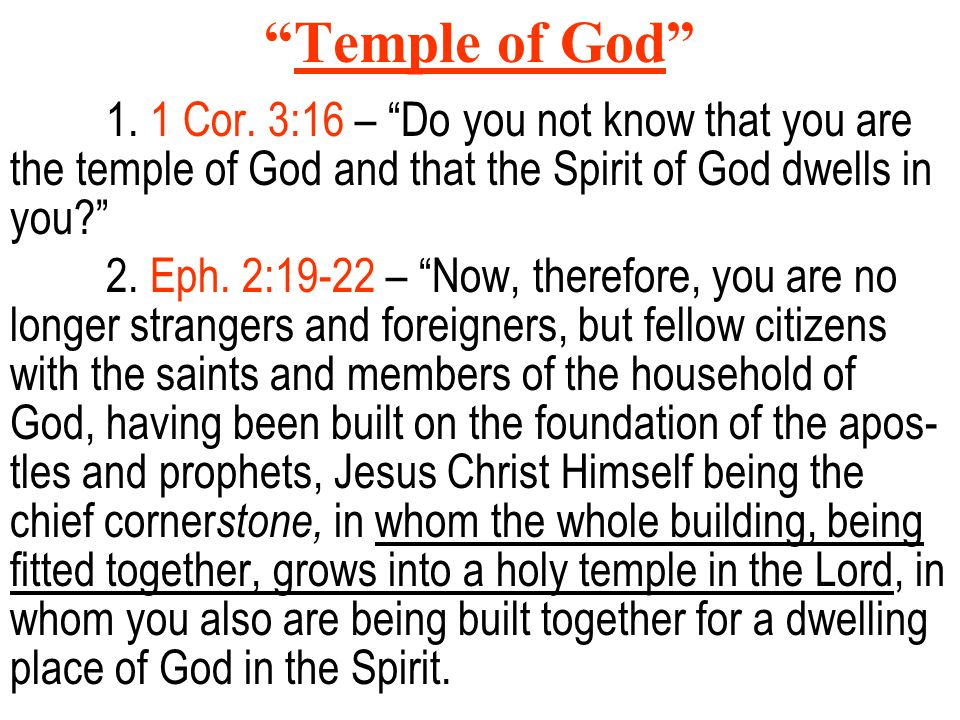 Temple of God 1. 1 Cor.