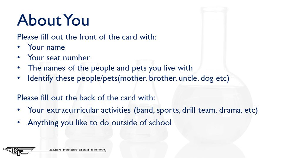About You Please fill out the front of the card with: Your name Your seat number The names of the people and pets you live with Identify these people/