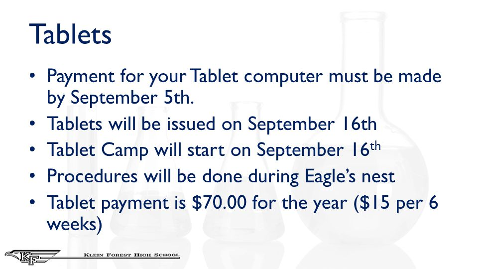 Tablets Payment for your Tablet computer must be made by September 5th. Tablets will be issued on September 16th Tablet Camp will start on September 1
