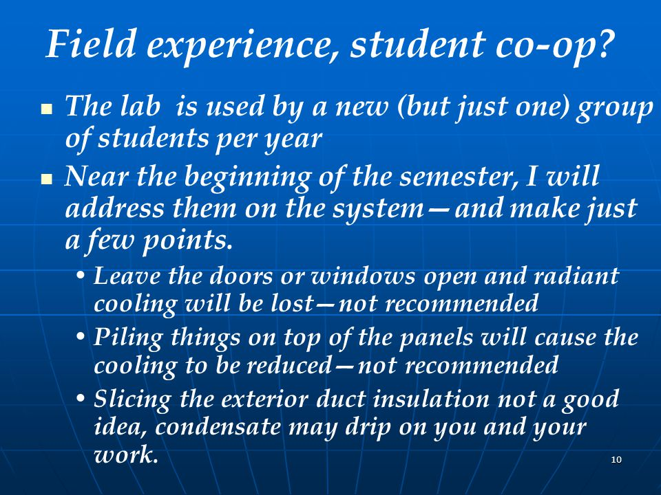 10 Field experience, student co-op.