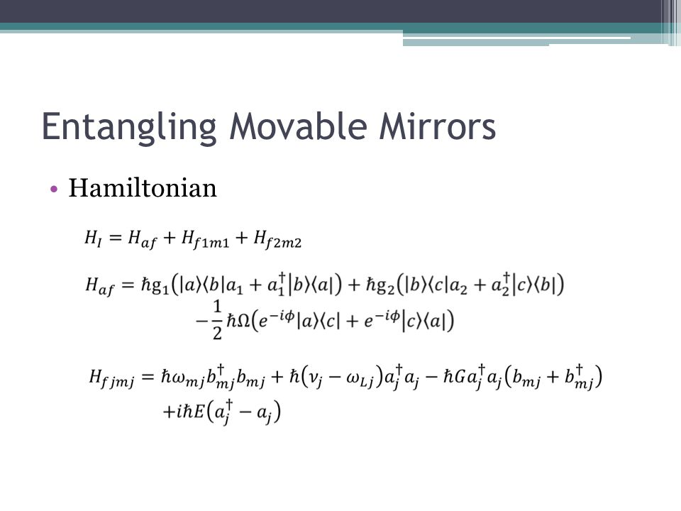 Entangling Movable Mirrors Hamiltonian