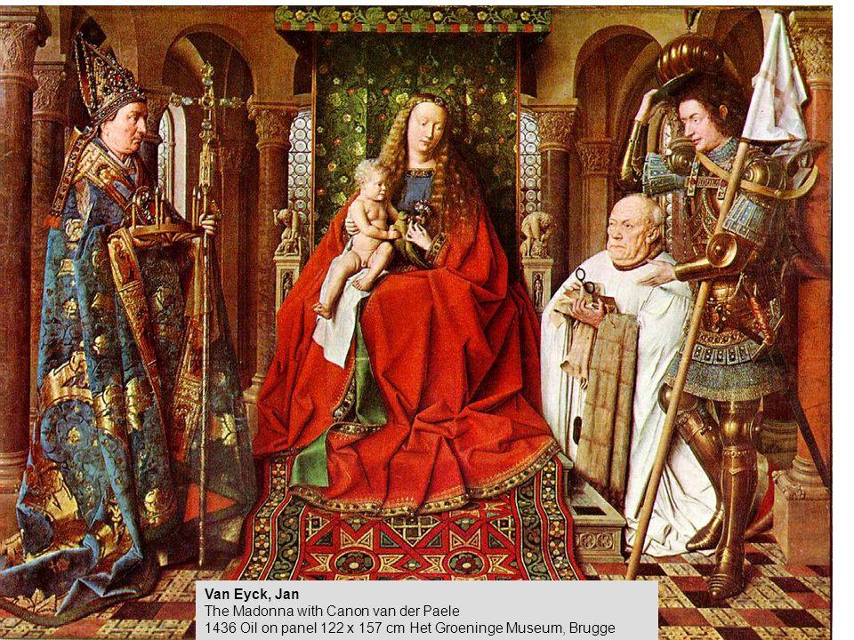 Van Eyck, Jan The Madonna with Canon van der Paele 1436 Oil on panel 122 x 157 cm Het Groeninge Museum, Brugge