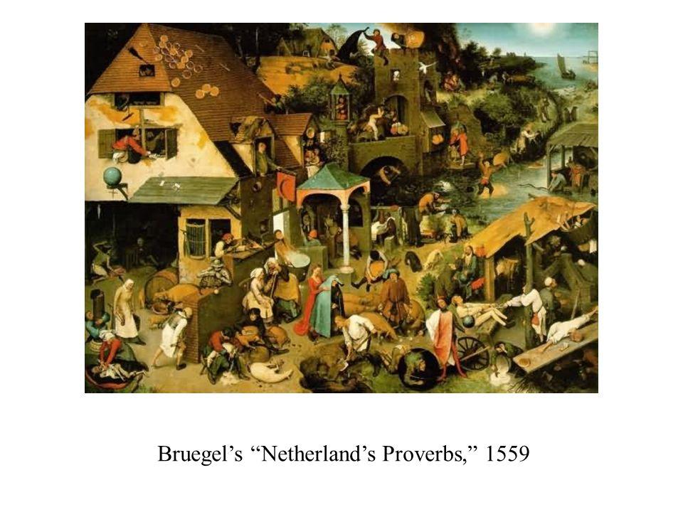 "Bruegel's ""Netherland's Proverbs,"" 1559"