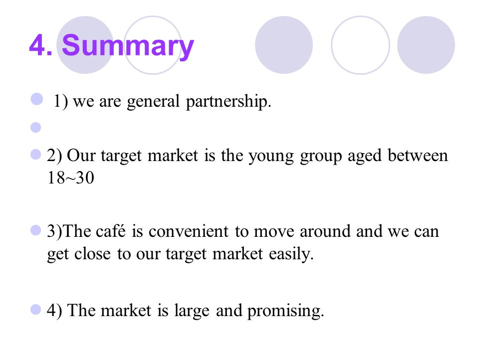 4. Summary 1) we are general partnership.