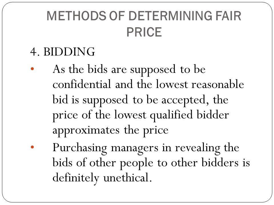 METHODS OF DETERMINING FAIR PRICE 4.