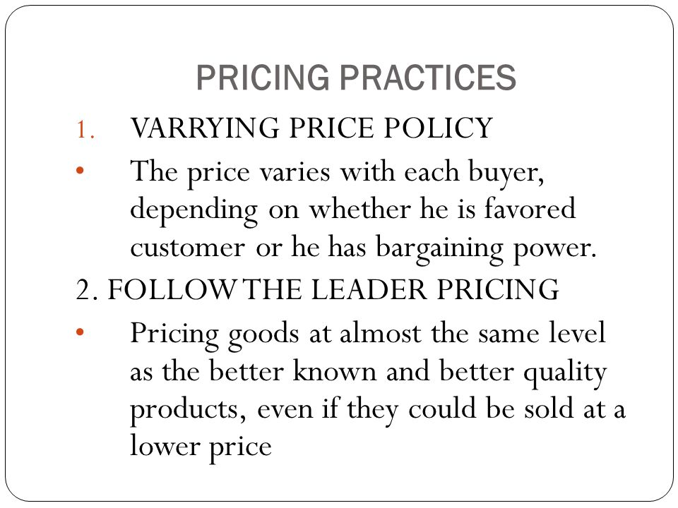 PRICING PRACTICES 1.