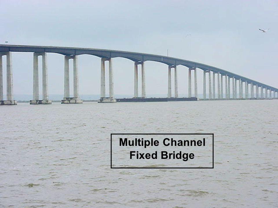 18 Multiple Channel Fixed Bridge