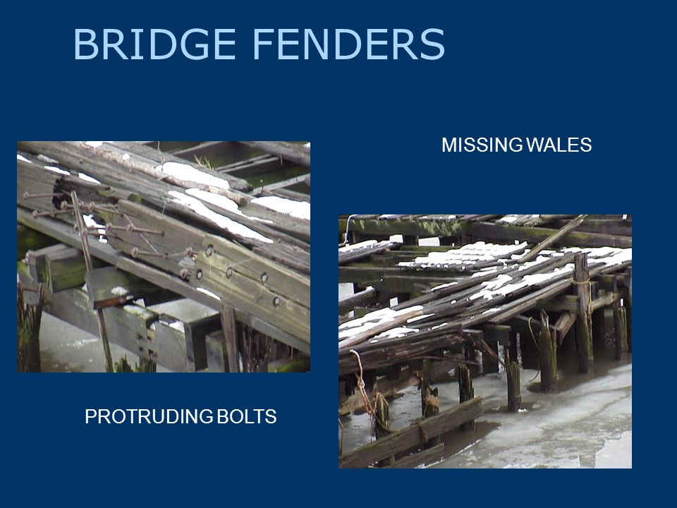 BRIDGE FENDERS PROTRUDING BOLTS MISSING WALES