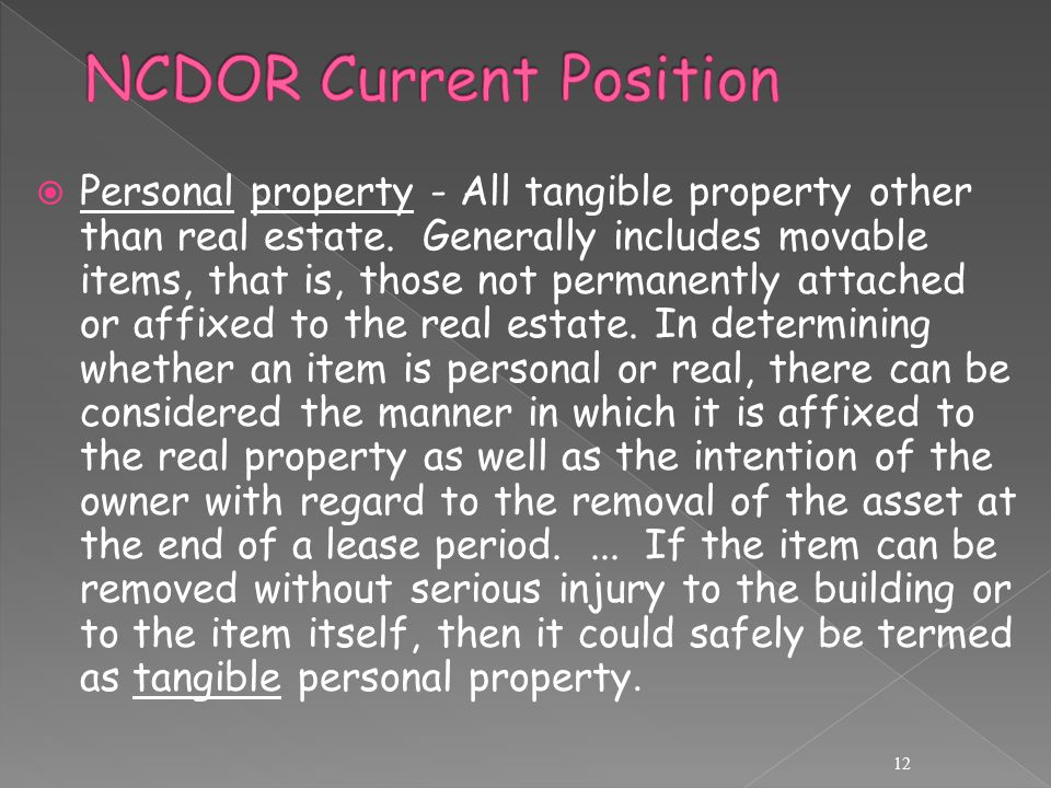  Personal property ‑ All tangible property other than real estate.
