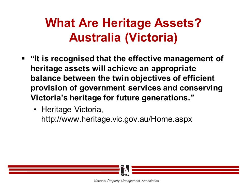 National Property Management Association Discussion Topics  Have you had experiences with Heritage Assets.
