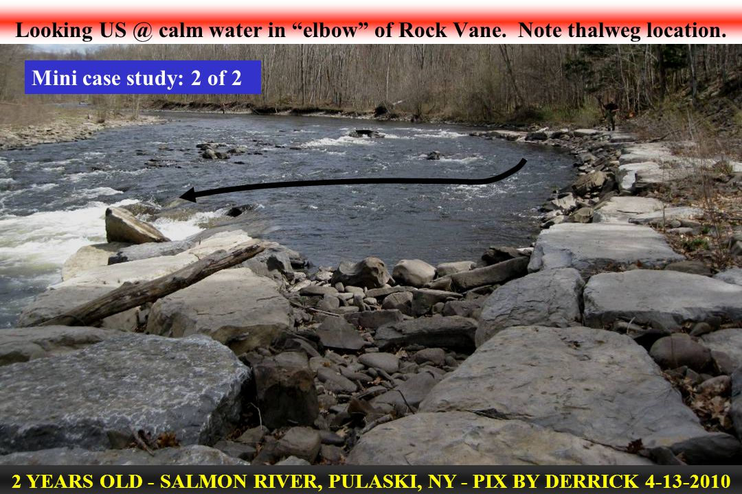 Looking US @ calm water in elbow of Rock Vane. Note thalweg location.